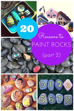 '20 more Reasons to Paint Rocks...!' (via Hodge Podge)