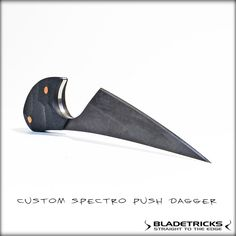 BLADETRICKS CUSTOM SPECTRO PUSH DAGGER