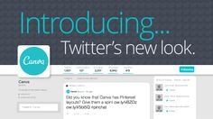 How to Maximize the New #Twitter Layout - #Canva