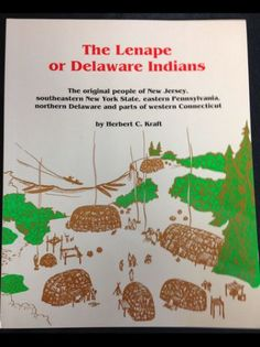 The Lenape or Delaware Indians