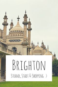 Brighton, England - Blogbeitrag: Strand, Stadt