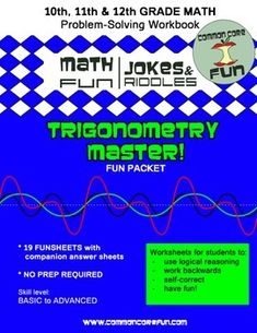 Everything you need to know about trigonometry right here! This Math Fun Jokes & Riddles Packet covers periodic functions, sines, cosines, inverse trig functions and more! Get your math on. :)  www.commoncorefun.com