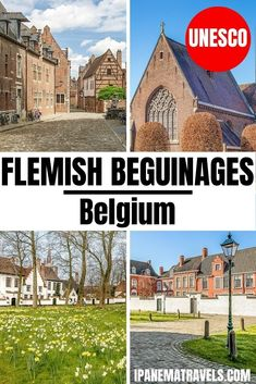 Visit this UNESCO World Heritage Site in Belgium - the 12 Flemish beguinages. Learn which are the most beautiful Flemish beguinages to visit in Belgium. Travel in Europe and explore Belgium, visiting the Beguinage (Begijnhof) in Leuven, the famous Beguinage in Bruges (Brugge) and the beguinages of Ghent (Gand)