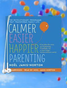 Calmer, Easier, Happier Parenting - Parenting tips? Listen to the Calmer, Easier, Happier series on Audible.