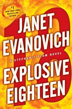 Bestseller books online Explosive Eighteen: A Stephanie Plum Novel Janet Evanovich  http://www.ebooknetworking.net/books_detail-0345527712.html