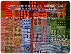 """""""Look deep into nature, and then you will understand everything better."""" Albert Einstein   (from graphics for a color workshop with Sophie Munns, Brisbane)"""