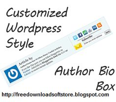 Free Pc Software Download: Customized Wordpress Style Author Bio Box To Blogger