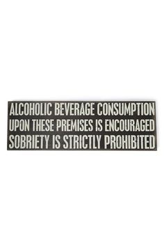 PRIMITIVES BY KATHY 'Alcoholic Beverage Consumption Is Encouraged' Box Sign available at #Nordstrom