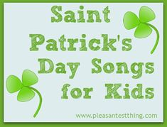 St. Patrick's Day songs for kids - fun for class or home!