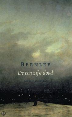 De Een Zijn Dood van Bernlef