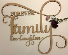 Laser Cut Wooden and Acrylic Decor. Gifts for all Occasions. Love Wooden Sign, Wooden Decor, Wooden Walls, Wooden Signs, Engraving Ideas, Laser Engraving, Family Wall, Family Room, Cnc Projects