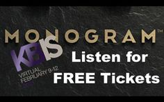 Attend KBIS 2021 ~ Listen for free Tickets from Monogram