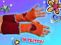 Upcycled Fingerless Gloves, Valentine Style · How To Make Fingerless Gloves · Embellishing, Dyeing, and Sewing on Cut Out + Keep Crochet Hooks, Knit Crochet, Baby Orange, Rubber Gloves, Old Sweater, Crazy Colour, Blanket Stitch, Learn To Sew, Fingerless Gloves