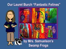 "Our Laurel Burch ""Fantastic Felines"" by Heidi Samuelson"