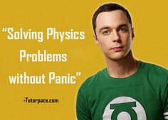 Solving Physics Problems without Panic Physics Problems, Online Tutoring
