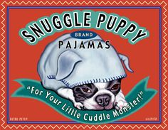 "Boston Terrier Art - Snuggle Puppy Pajamas - ""For Your Little Cuddle Monster"" -  11x14 art print by Krista Brooks"