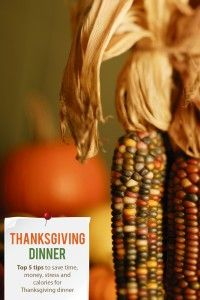 Top 5 tips to save time, money, stress and calories for Thanksgiving dinner-Iowa State Extension