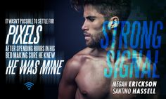 Release Blitz & Giveaway: Strong Signal (Cyberlove #1) by Megan Erickson & Santino Hassell