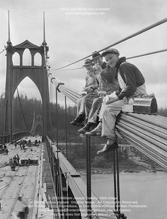 Construction Workers Lunchtime  1931 St Johns Bridge N. Portland Oregon historic bw photo by Ray Atkeson