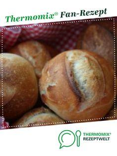 Knusprige Brötchen von Chantily. Ein Thermomix ® Rezept aus der Kategorie Brot & Brötchen auf www.rezeptwelt.de, der Thermomix ® Community.