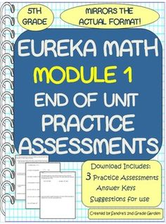 Eureka Math / Engage NY end of Module 1 practice assessments. 3 tests mirror the actual format of the assessment. Use them a Math Center, homework or as whole group instruction. Answer keys included. Common Core aligned. Prepare your students for success!