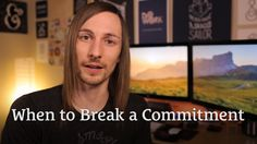 When Is the Right Time to Break a Commitment? http://seanwes.tv/150