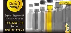 Experts Recommend a Wise Choice of Cooking Oil for a HEALTHY HEART!  Health experts claimed that the unique constituents present in different edible oils can be combined together to help form a protective layer against cardiovascular disease.  Read More http://www.jivo.in/healthyfacts/view/31