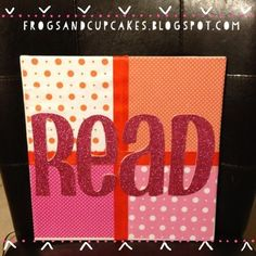 DIY READ sign for the classroom library.