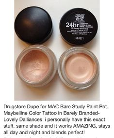 Drugstore Dupe for MAC Bare Study Paint Pot. Maybelline Color Tattoo in Barely Branded-Lovely Dalliances Drugstore Dupe for MAC Bare Study Paint Pot. Maybelline Color Tattoo in Barely Branded-Lovely Dalliances… Beauty Blogs, Beauty Secrets, Beauty Hacks, Beauty Products, Makeup Products, Makeup Brands, Kiss Makeup, Love Makeup, Makeup Tips