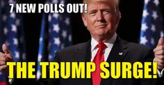 Seven YUGE New Polls Show Trump SURGING Past #HackingHillary