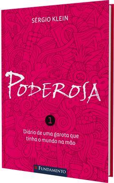 Podesora - 2ª edição http://editorafundamento.com.br/index.php/poderosa-2-edicao.html