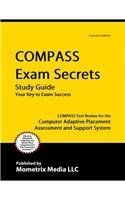 COMPASS Exam Secrets Study Guide: COMPASS Test Review for the Computer Adaptive Placement Assessment and Support System by Compass Exam Secrets. $39.55. Publisher: Mometrix Media Llc (August 2010). Save 37%!