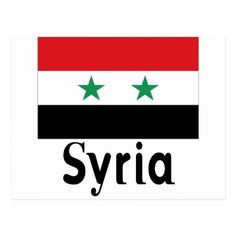 Shop Syria Postcard created by thebuffet. Flag Country, Country Names, Syria Flag, Political Events, Travel Souvenirs, National Flag, Postcard Size, Diy Cards, Smudging
