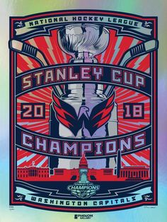 Washington Capitals™ 2018 Champions Stolitron Foil Serigraph Washington  Capitals Hockey 7bbae31ba