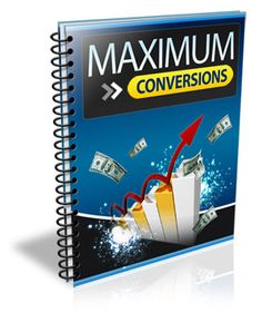 Maximum Conversions - Discover the #1 component to generating THOUSANDS of targeted leads, instantly!