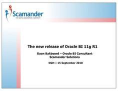The new release of Oracle BI 11g R1 - OGH – 15 September 2010 by Daan Bakboord, via Slideshare