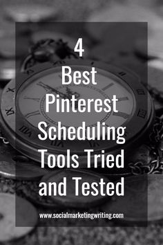 4 Best Pinterest Scheduling Tools Tried and Tested