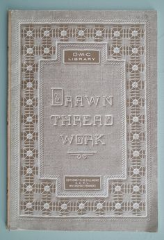 Antique Sewing Book  Drawn Thread Work by sewmuchfrippery on Etsy, $30.00