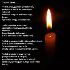 "Képtalálat a következőre: ""candle"" Grief, Inspirational Quotes, Wisdom, Candles, Thoughts, Facebook, Drinks, Google, Life Coach Quotes"