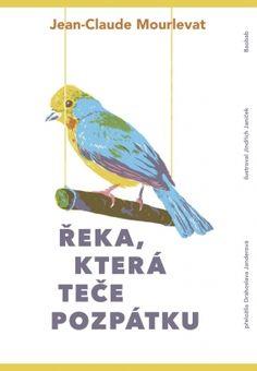 Řeka, která teče pozpátku | české ilustrované knihy pro děti | Baobab Books