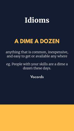 Idioms I found
