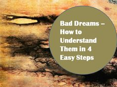 Bad dreams can be a good thing in that they are a warning sign that something is happening in your life which is not working for you.  #psychicdevelopment #selfimprovement #dreams