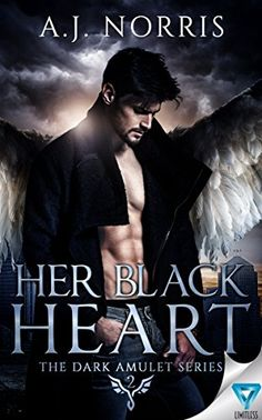 Her Black Heart (The Dark Amulet Series Book 2) by [Norris, A.J.]