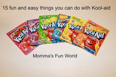 I LOVE this!!! all of them!!  Momma's Fun World: 15 things you can do with Kool-Aid