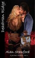 Deadman Ridge  (Death Comes Calling), an ebook by Alan Stanford at Smashwords