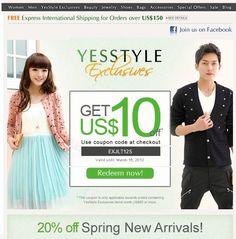YesStyle Coupons & Promo Codes – Each YesStyle coupon unlocks exclusive discounts on clothing and accessories created by developers from across Asia. The company's effortlessly retrievabl…