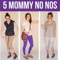 5 Things Moms Should Never Wear and Easy Alternatives - I'm not a mom, but these are good fashion tips in general.