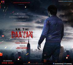 Ek Thi Daayan is an Upcoming Bollywood Musical Thriller film, Directed by Kannan Iyer, Produced by Ekta Kapoor, Shobha Kapoor & Vishal Bhardwaj