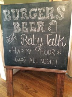 Burgers, beer and baby talk easel sign