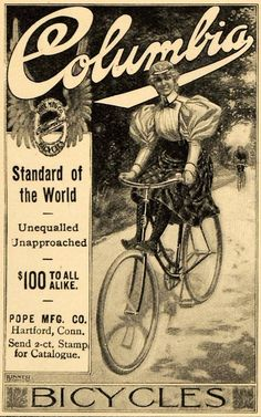An advertisement for Columbia Bicycles from 1897 Vintage Ads, Vintage Prints, Vintage Stuff, Columbia, Vespa Motorcycle, Bike Poster, Bicycle Shop, Vintage Bicycles, Urban